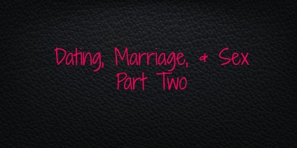 Dating Marriage Sex 2
